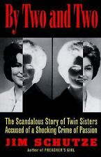 By Two and Two: The Scandalous Story of Twin Sisters Accused of a Shoc-ExLibrary