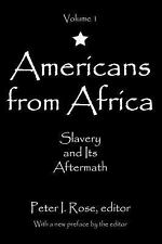 Americans from Africa : Slavery and Its Aftermath 1 (2016, Paperback)