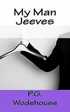 My Man Jeeves by P. G. Wodehouse (2011, Paperback)