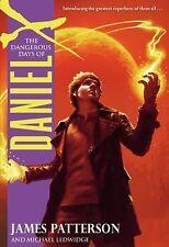 VG, The Dangerous Days of Daniel X, James Patterson, 0316002933, Book