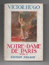 Collection NELSON n°16. Notre-Dame de Paris vol. 1. HUGO.  Avec Jaquette. 1946