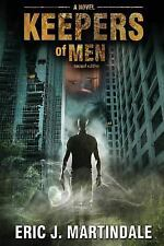 Keepers of Men by Eric Martindale (2015, Paperback)