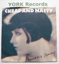 "CHEAP & NASTY - Beautiful Disaster - Excellent Con 7"" Single China CHINA 34"