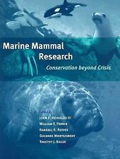 Marine Mammal Research: Conservation beyond Crisis, Ragen, Timothy J., Good Book