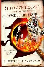 Sherlock Holmes and the Dance of the Tiger by Suzette Hollingsworth (2015,...