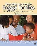 Preparing Educators to Engage Families: Case Studies Using an Ecological Systems