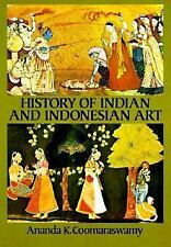 History of Indian and Indonesian Art by Coomaraswamy, Ananda K.