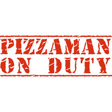 Pizzaman On Duty! Pizza Delivery Funny Car Window Vinyl Decal Sticker Tomato Red