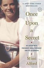 Once Upon a Secret: My Affair with President John F. Kennedy and Its...