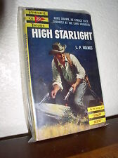 High Starlight by L.P. Holmes (Pennant,P25,1'st Prnt.Nov. 1953,Paperback)