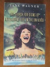 THE SEARCH for SIGNS of INTELLIGENT LIFE in the UNIVERSE  by Jane Wagner HBDJ