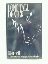 Long Tall Dexter: Life of Dexter Gordon by Stan Britt . Fast 1st Class Postage .