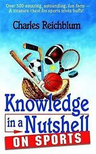 Knowledge in a Nutshell on Sports by Charles Reichblum (Paperback / softback,...
