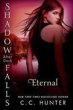 Eternal: Shadow Falls: After Dark, Hunter, C. C., Good Book