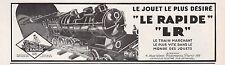 """Publicité Jouet Ancien Train Electrique LR """"  LE RAPIDE """" vintage ad  1931"""
