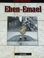 EBEN EMAEL WW2 German Army Paratrooper Raid History NEW Second World War Battles