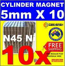 10X Cylinder ROD Neo Rare Earth Magnet 5mm X 10mm N45