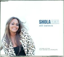 SHOLA AMA - STILL BELIEVE - 3 TRACK CD SINGLE