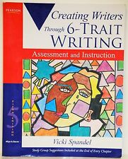 CREATING WRITERS THROUGH 6 - TRAIT WRITING ASSESSMENT & INSTRUCTION - 5TH- 2009