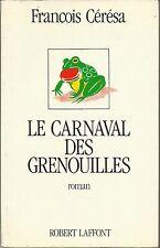 FRANCOIS CERESA LE CARNAVAL DES GRENOUILLES