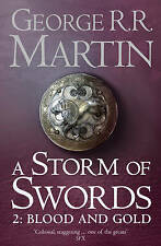 A Song of Ice and Fire (3) - A Storm of Swords: Part 2 Blood and Gold (Reissue),