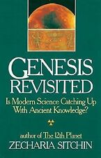 Genesis Revisited : Is Modern Science Catching up with Ancient Knowledge? by...