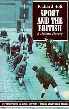 Sport and the British: A Modern History by Richard Holt (Paperback, 1990)