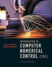 Introduction to Computer Numerical Control by Joseph Goldenberg, James V....