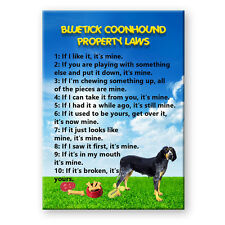 BLUETICK COONHOUND Property Laws FRIDGE MAGNET Dog
