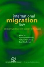 International Migration Law: Developing Paradigms and Key Challenges-ExLibrary