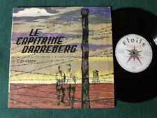 LE CAPITAINE DARREBERG, 1ère partie, L'évasion 25 cm LP ETOILE DS 24 ROGER ROGER