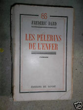 Les pélerins de l'enfer Frédéric Dard 1946  2° éditions  San Antonio