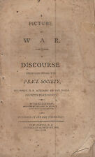 Picture of War.  Discourse delivered before the Peace Society, Jaffrey, N.H.1823