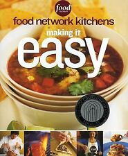 Making It Easy : Food Network Kitchens (2005, Paperback)