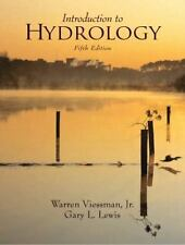 Introduction to Hydrology by Gary L. Lewis, Warren Viessman and Warren, Jr....