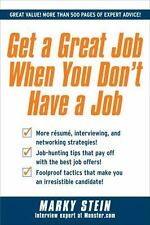 Get a Great Job When You Don't Have a Job-ExLibrary