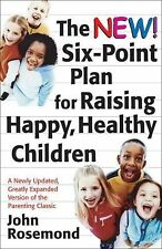 The New Six-Point Plan for Raising Happy, Healthy Children-ExLibrary