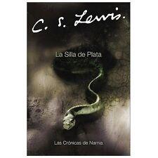 La Silla de Plata Cronicas de Narnia) Spanish Edition)