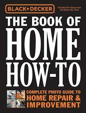 Black And Decker - Book Of Home How To (2014) - New - Trade Cloth (Hardcove