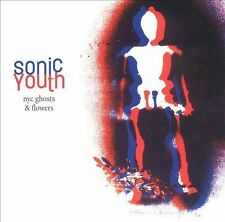 Sonic Youth, NYC Ghosts & Flowers, Excellent Explicit Lyrics
