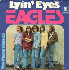 """7"""" Eagles – Lyin' Eyes / Too Many Hands // Germany 1975"""