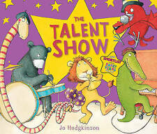 The Talent Show by Jo Hodgkinson (Paperback, 2011) New Book