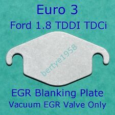 EGR Valve Blanking Plate Ford Focus, Mondeo, Connect 1.8 TDDI TDCi Euro3 only. A