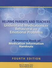 Helping Parents and Teachers - Understand Medications for Behavioral and...