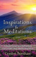 Inspirations and Meditations : Inspiring Daily Verse and Reflection on...