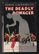Edwin Greenwood - The Deadly Dowager - 1st US Ed 1937 in RARE DW, Arthur Machen