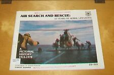 AIR SEARCH AND RESCUE 63 YEARS OF AERIAL LIFESAVING 1915-1978 U.S. COASTGUARD