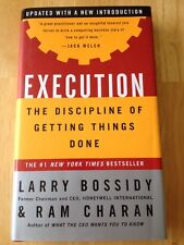 Execution : The Discipline of Getting Things Done by Larry Bossidy, Ram Charan
