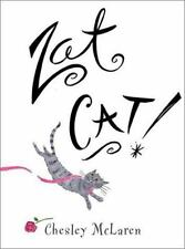 Zat Cat! by Chesley McLaren (2002, Hardcover)