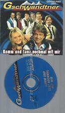CD--GSCHWANDTNER--KOMM UND TANZ NOCHMAL MIT MIR